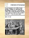 Practical Grammar of the Greek Tongue Wherein All the Rules Are Expressed in English, in the...