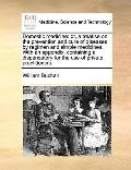 Domestic Medicine : Or, a treatise on the prevention and cure of diseases by regimen and sim...