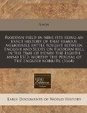 Floddan field in nine fits being an exact history of that famous memorable battle fought bet...