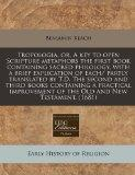 Tropologia, or, A key to open Scripture metaphors the first book containing sacred philology...