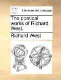The poetical works of Richard West.