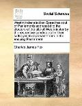 Westminster Election Speeches Addressed to the Electors of the City of Westminster by the Re...