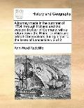 Journey Made in the Summer of 1794, Through Holland and the Western Frontier of Germany, wit...