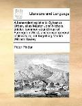 Benevolent Epistle to Sylvanus Urban, Alias Master John Nichols, Printer, Common-Councilman ...