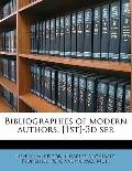 Bibliographies of modern authors. [1st]-3d Ser