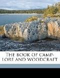 Book of Camp-Lore and Woodcraft