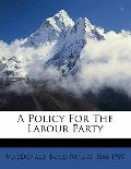 Policy for the Labour Party