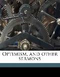 Optimism, and Other Sermons
