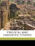 Oriental and Linguistic Studies