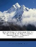 How to Work It; A Manual for the Use of the Ben Day Rapid Shading Mediums and Its Registry A...