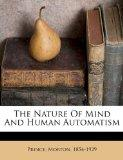 The Nature Of Mind And Human Automatism