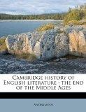 Cambridge history of English literature: the end of the Middle Ages