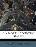 Six north country diaries