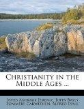 Christianity in the Middle Ages ...