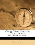 China Times guide to Tientsin and neighbourhood