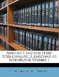 Antoine Coysevox (1640-1720) Catalogue raisonn? de son oeuvre Volume 1