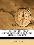 Notion of Human Virtue According to Saint Thomas Aquinas