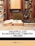 Industrial and Manufacturing Chemistry : Organic ...