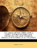 Origin of the Dutch : With a Sketch of Their Language and Literature, and Short Examples, Tr...