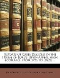 Reports of Cases Decided in the House of Lords : Upon Appeal from Scotland, from 1726 To [18...
