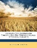 Lehrbuch der Allgemeinen Therapie und der Therapeutischen Methodik