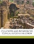Concrete and Reinforced Concrete Construction