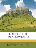 Lore of the meadowland
