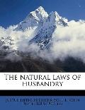 Natural Laws of Husbandry