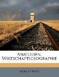 Anatolien Wirtschaftsgeographie