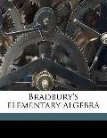 Bradbury's Elementary Algebr