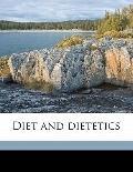 Diet and Dietetics