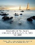 History of St Paul's Church, Buffalo, N y , 1817 To 1888