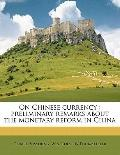 On Chinese Currency : Preliminary remarks about the monetary reform in China