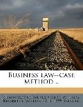 Business Law--Case Method