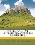 Clansman : An historical romance of the Ku Klux Klan