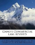 Gano's Commercial Law : Revised