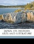 Japan, Its History, Arts and Literature