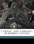 J Devlin - Boss; a Romance of American Politics