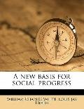 New Basis for Social Progress