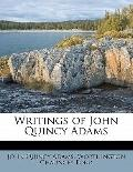 Writings of John Quincy Adams