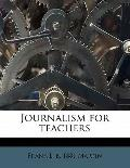 Journalism for Teachers