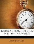 Medical Examinations for Life Insurance
