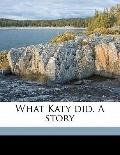 What Katy Did a Story