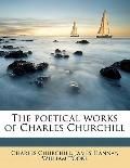 Poetical Works of Charles Churchill