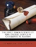 Stage Reminiscences of Mrs Gilbert Edited by Charlotte M Martin