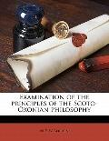 Examination of the Principles of the Scoto-Oxonian Philosophy