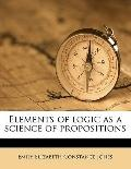Elements of Logic As a Science of Propositions