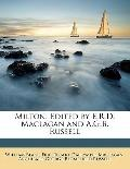 Milton Edited by E R D MacLagan and a G B Russell