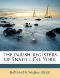 Parish Registers of Snaith, Co York