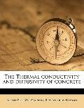 Thermal Conductivity and Diffusivity of Concrete